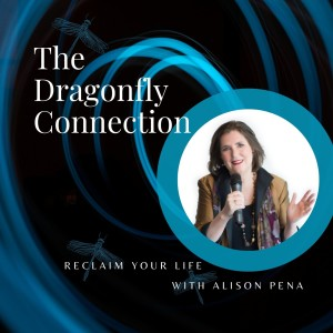 Reclaiming Your Life with Alison Pena
