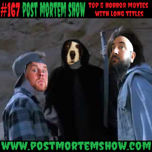 e167 - Death Wedgie Van Peebles (Top 5 Horror Movies with Long Titles)