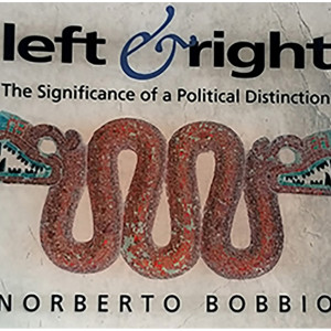 'Left/Right: On the Significance of a Poltical Distinction' Chapters 3 & 4