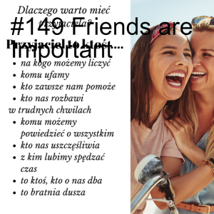#149 Friends are Important