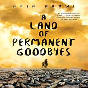 Episode two: Journalist and novelist Atia Abawi on her book A Land of Permanent Goodbyes