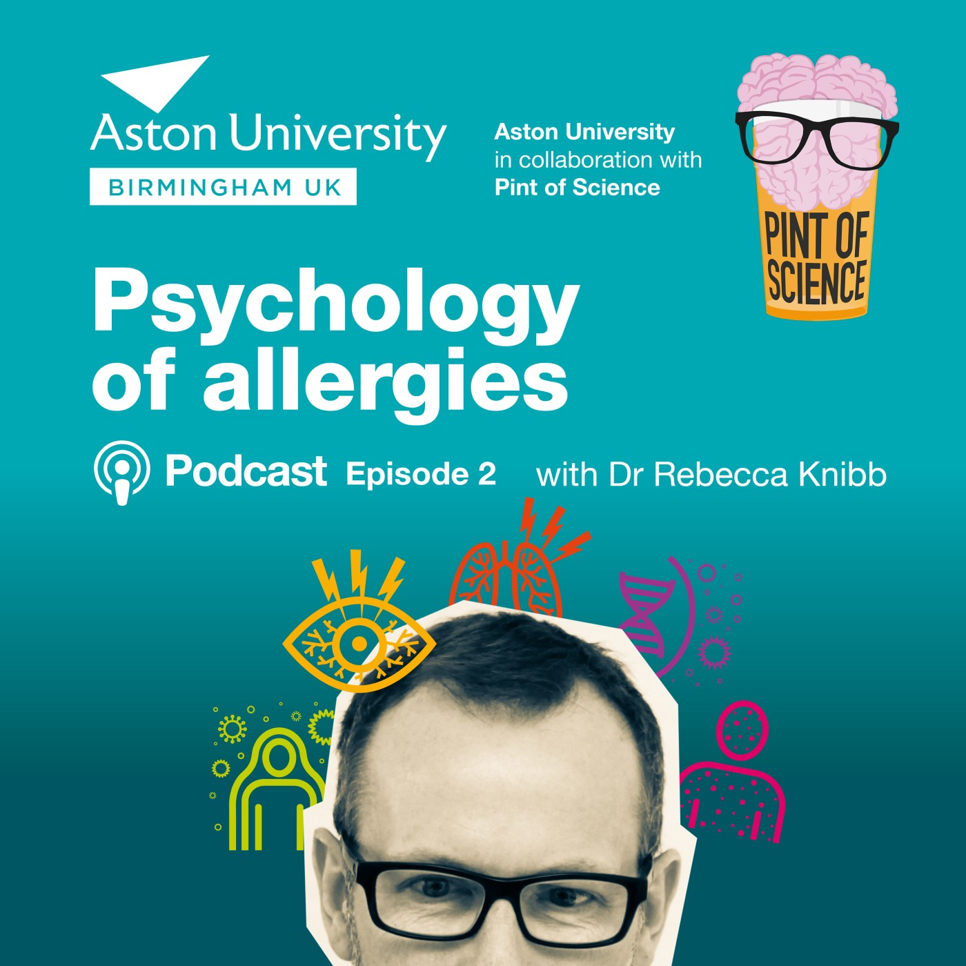 Pint of Aston: A Pint of Science mini-series. Episode 2: The Psychology of allergies with Dr Rebecca Knibb