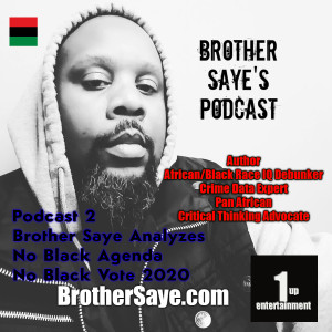 Brother Saye's Podcast 1 - Analyzing ADOS