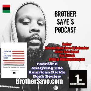 Podcast Episode 2 - Brother Saye Talks about his new book,