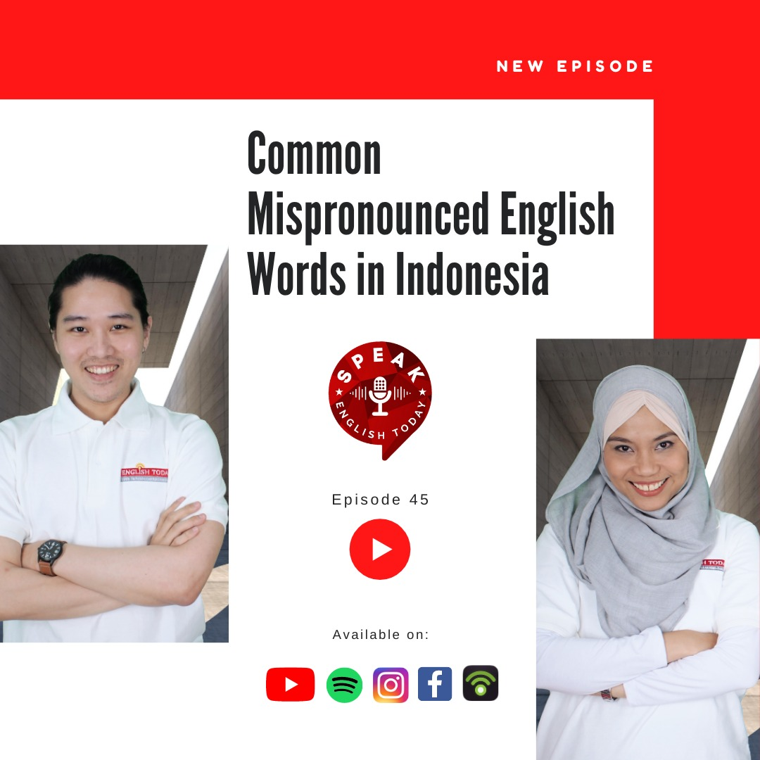 [English Today] Common mispronounced English words in Indonesia