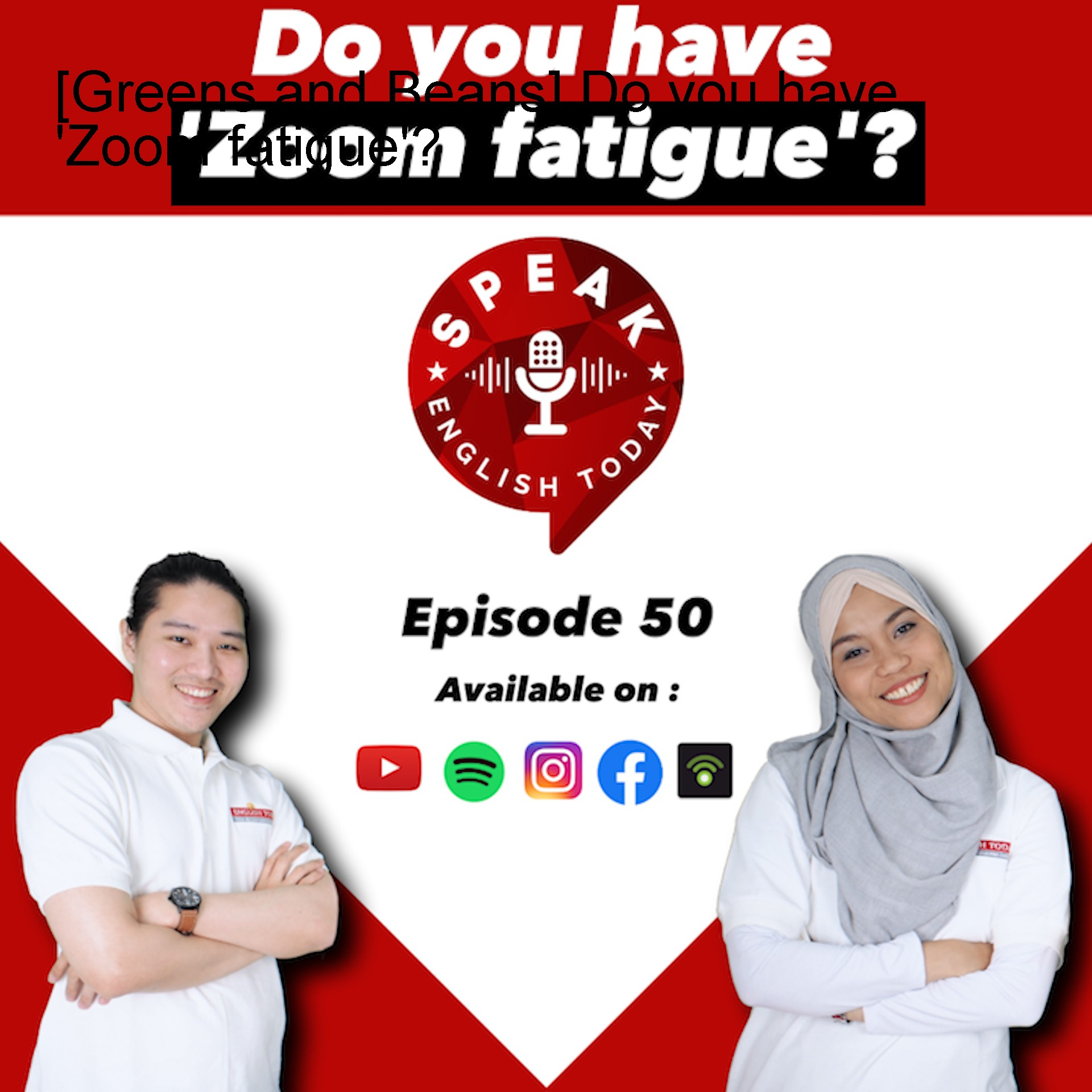 [Greens and Beans] Do you have 'Zoom fatigue'?