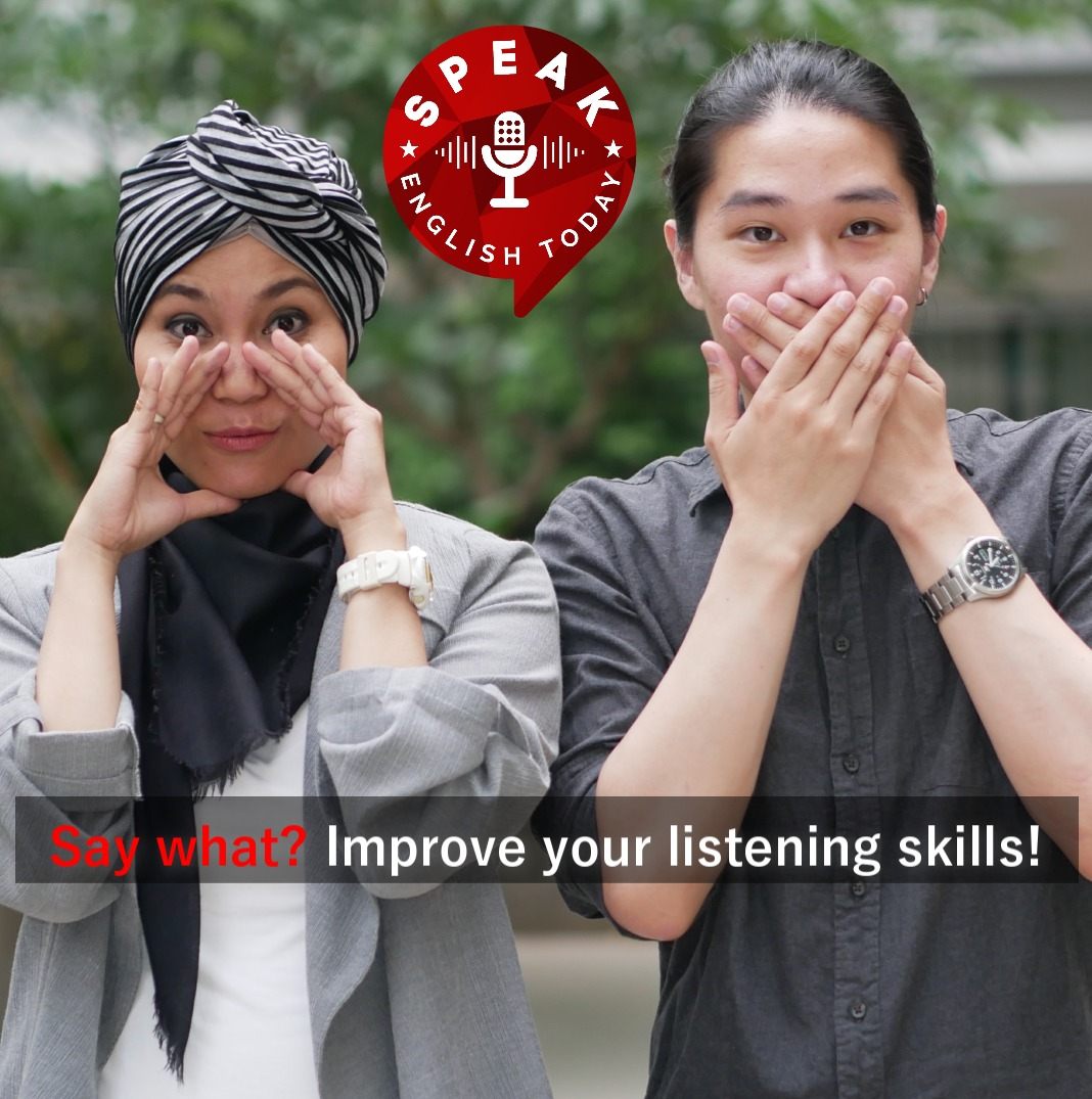 [English Today] Say what? Improve your listening skills!
