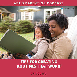 Ep #153: Tips for creating routines that work