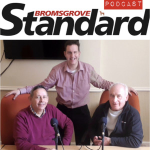 Bromsgrove Podcast: The Garringtons Reunion with Special Guests Mick Ball and Pat Proudfoot