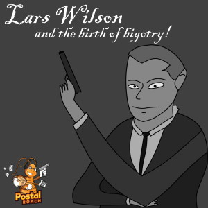 Lars Wilson and the Birth of Bigotry, Episode 1: The Canceling