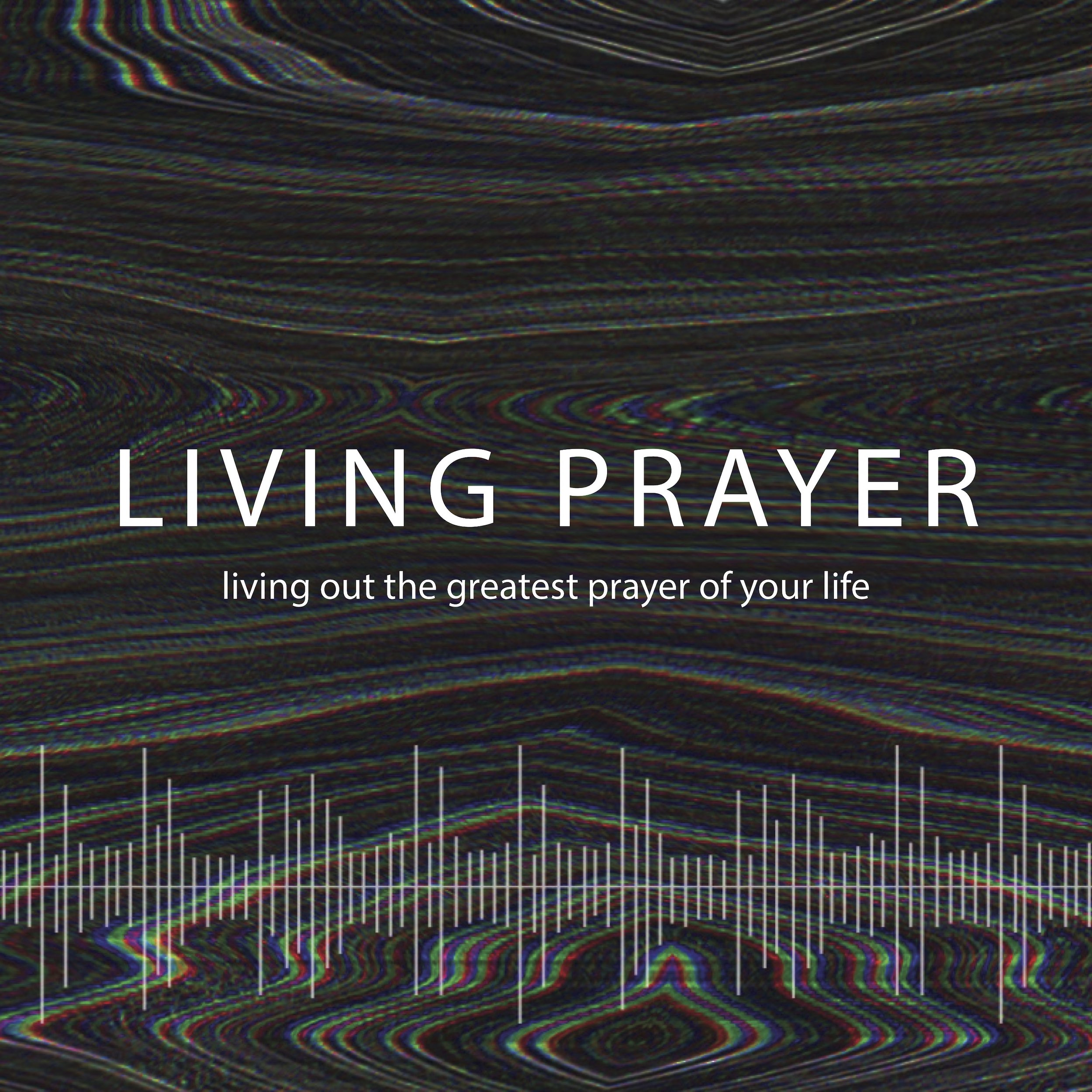 Living Prayer - The Hallowing Difference - 28 April 2019