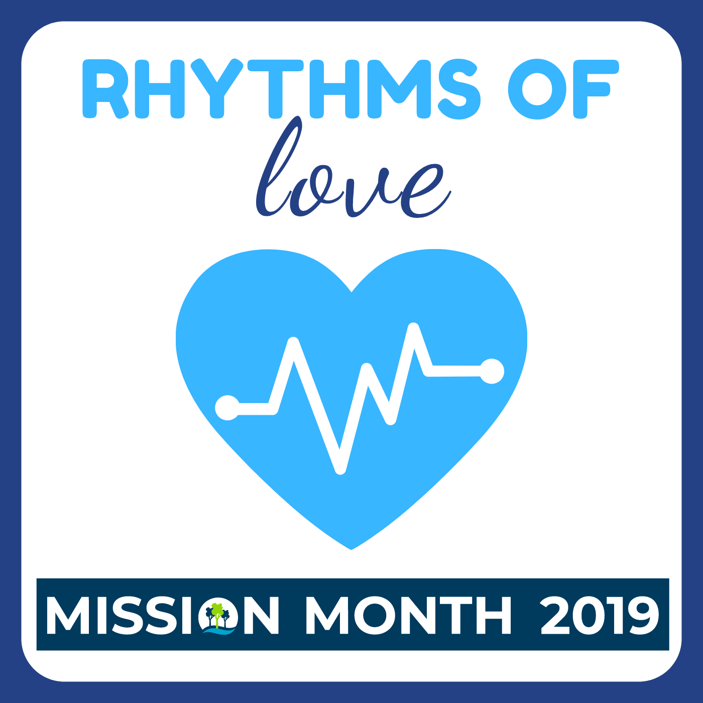 Mission Month - Rhythms of Love - 5 May