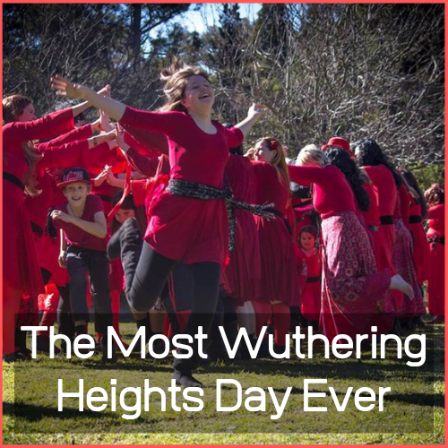 The Most Wuthering Heights Day Ever