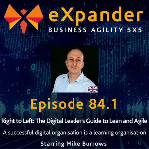 84.1 A Successful Digital Organisation is a Learning Organisation