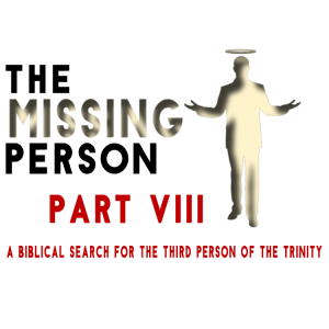 """""""The Missing Person: Part VIII - Walking in the Spirit: 2"""" w/ Pastor Michael Hughes"""