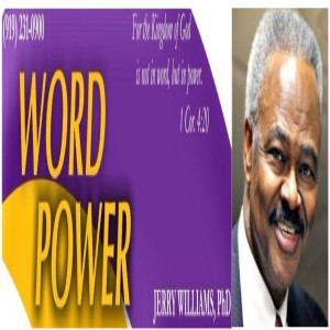 WORD POWER With Dr. Jerry Miah Williams