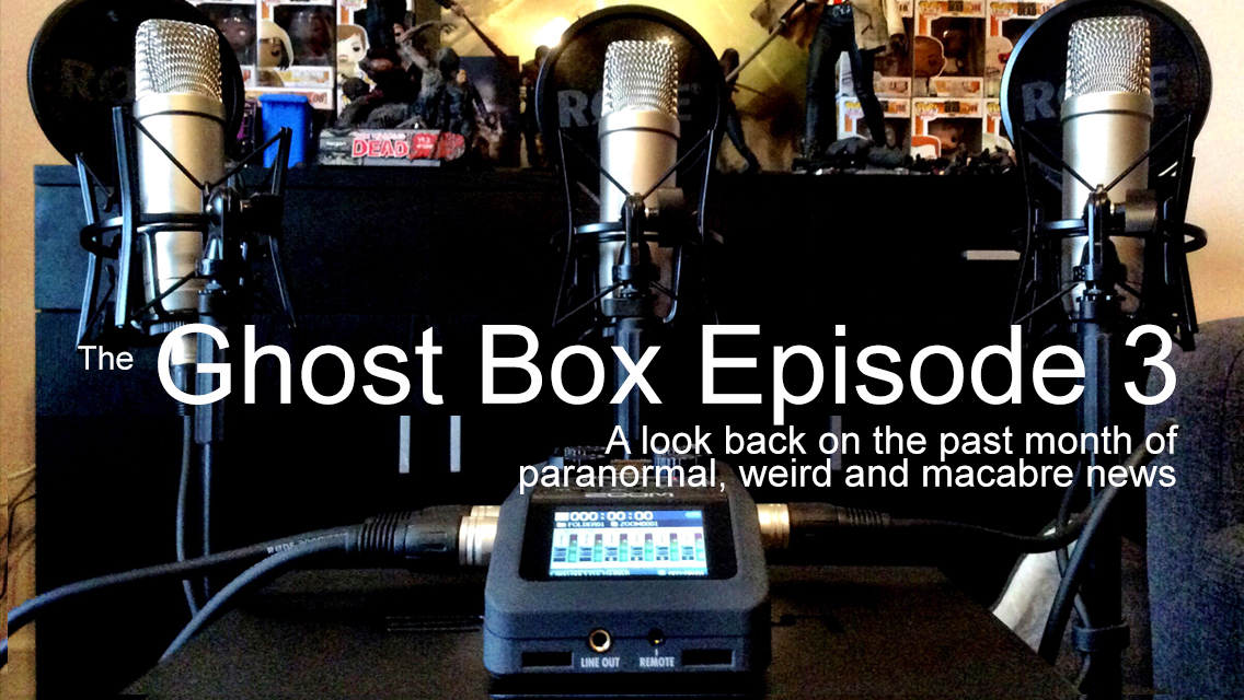 The Ghost Box Episode 3 - The Paranormal Guide Podcast