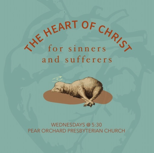 The Heart of Our Savior for Sinners (Matthew 11:28-30)
