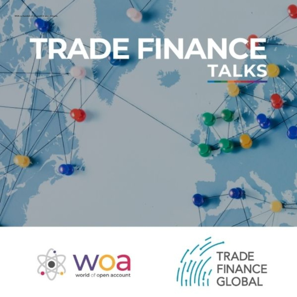 WOA Insights: Receivables rebounding and the role of open account finance post COVID-19