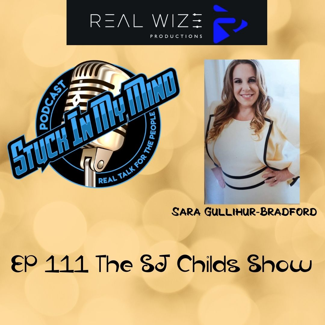 EP 111 The SJ Childs Show