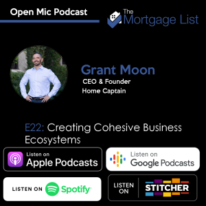 Ep. 21 Creating Cohesive Business Ecosystems with Grant Moon