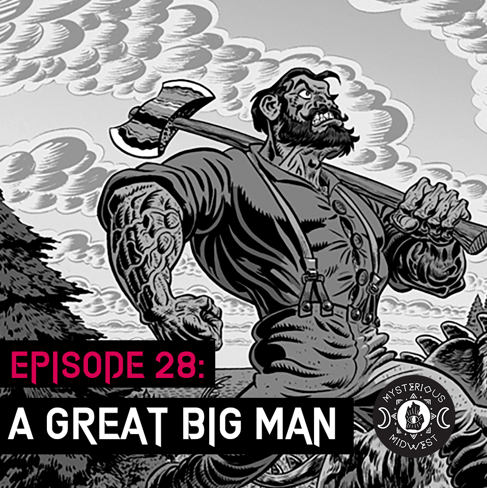 Episode 28: A Great Big Man