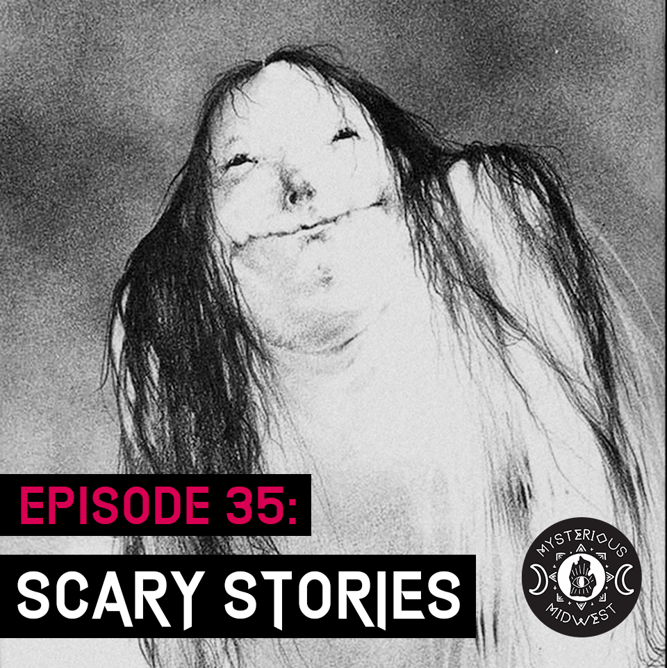 Episode 35: Scary Stories