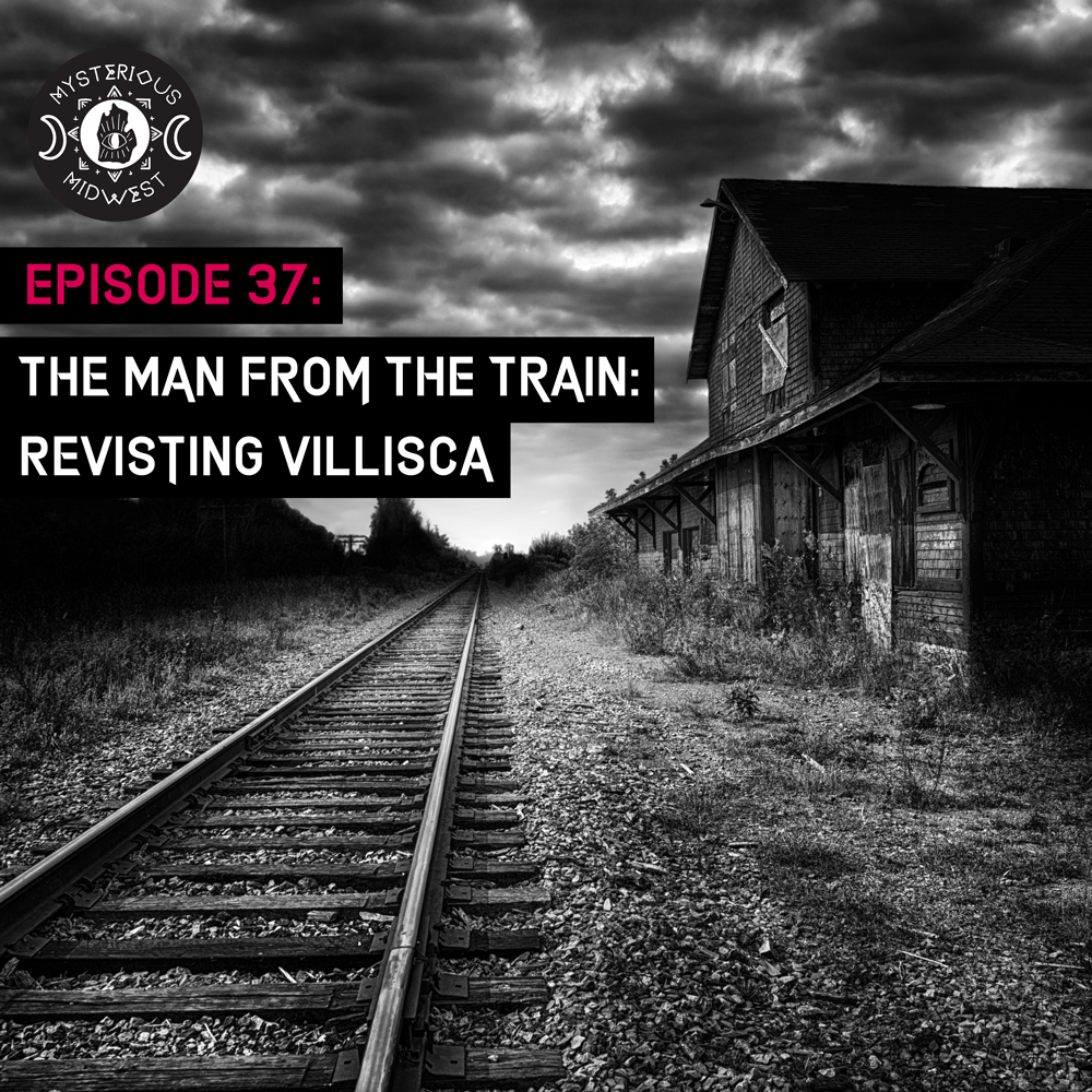 Episode 37: The Man From the Train - Revisiting Villisca