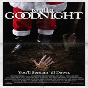 #95 - TO ALL A GOODNIGHT (1980)