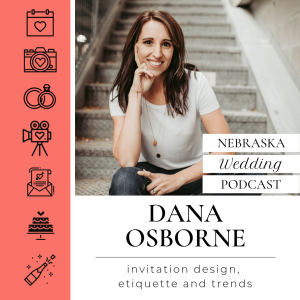 Dana Osborne - Invitation Design, Etiquette and Trends
