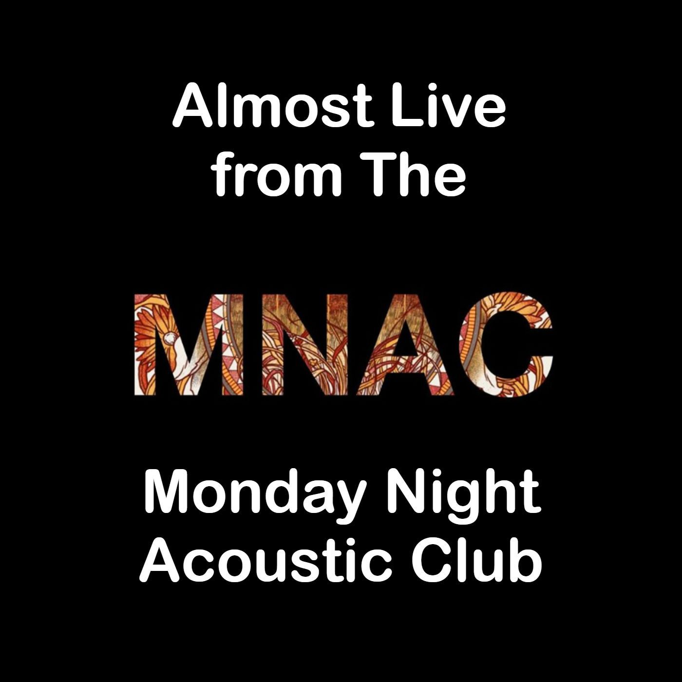 Manchester Acoustic: The Monday Night Acoustic Club - 17th February 2020