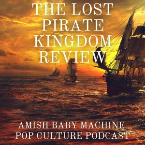 The Lost Pirate Kingdom Review