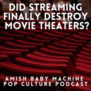 Did Streaming Finally Destroy Movie Theaters?