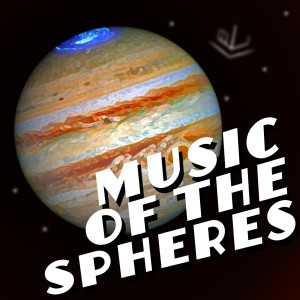 Story 02: Music of the Spheres