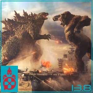 Episode 13.8: Godzilla vs. Kong Trailer, a Rumored Harry Potter Series, and Xbox Live Gold Controversy