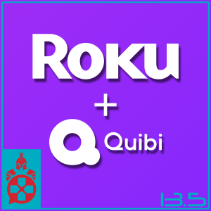 Episode 13.5: Roku + Quibi, Star Wars: The High Republic, and a Windows Redesign