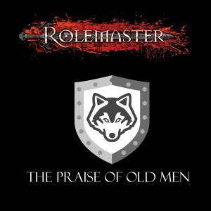Death and windmills - The Praise Of Old Men S01E24 ( Rolemaster RPG actual play )