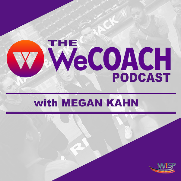 The WeCOACH Podcast: S1E4 - Volleyball Coach Cecile Reynaud Transcends Sport