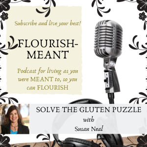 Solve the Gluten Puzzle with Susan Neal