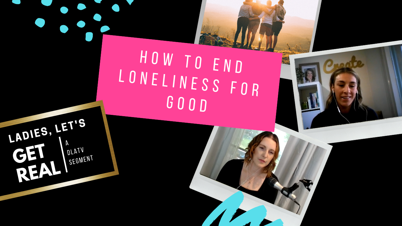 4 - How to End the Feeling of Loneliness for Good