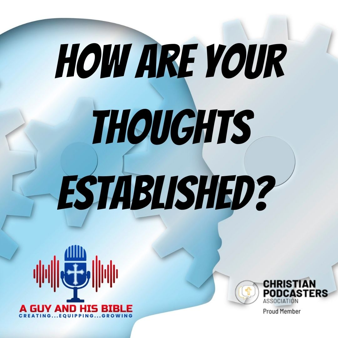 How Are Your Thoughts Established