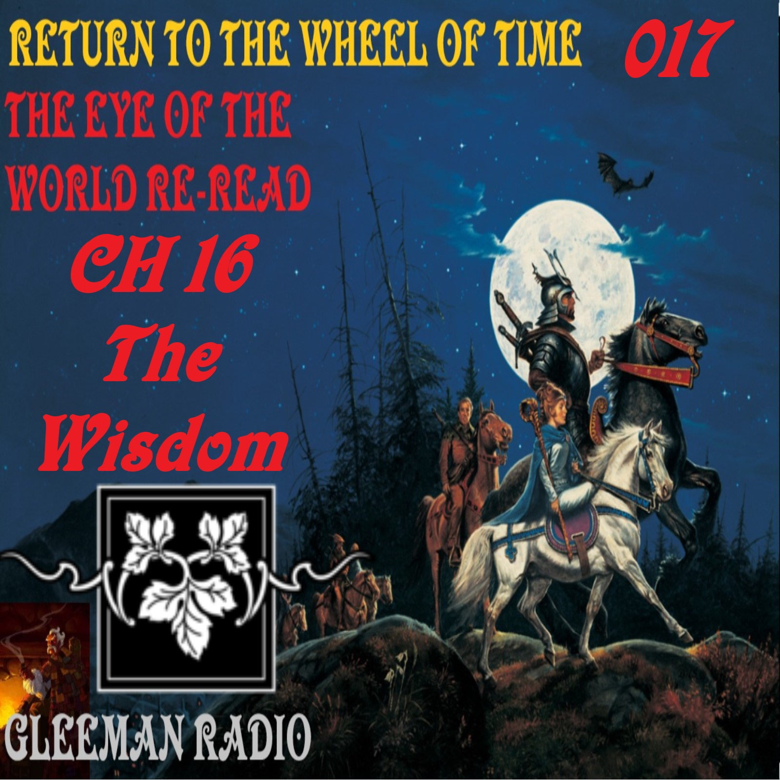 CH 16 The Wisdom - The Eye of the World Re-Read - Return to The Wheel of Time Podcast Ep. 017