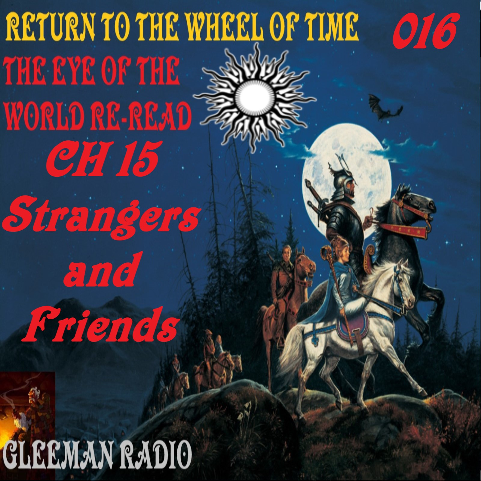 CH 15 - Strangers and Friends - The Eye of the World ReRead - Return to The Wheel of Time Ep. 016