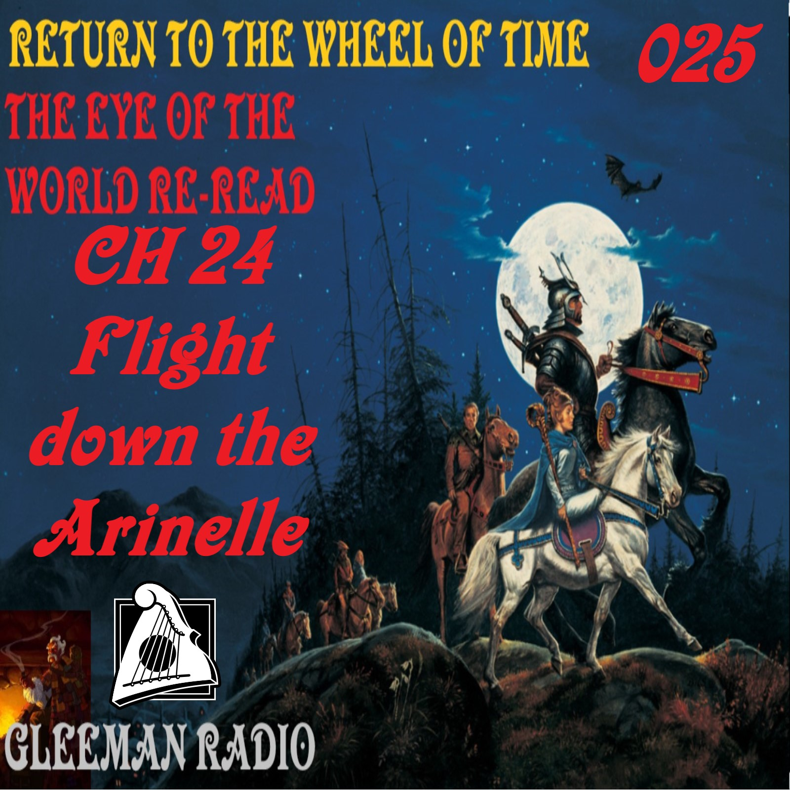 CH 24 - Flight down the Arinelle - TEOTW Reread - Return to the Wheel of Time Ep. 025