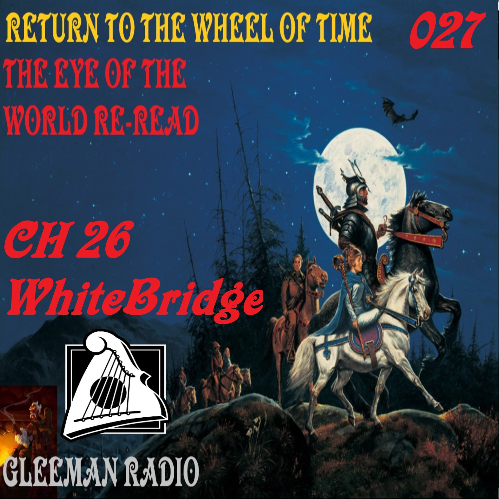 CH 26 - WhiteBridge - TEOTW Reread - Return to the Wheel of Time Ep. 027