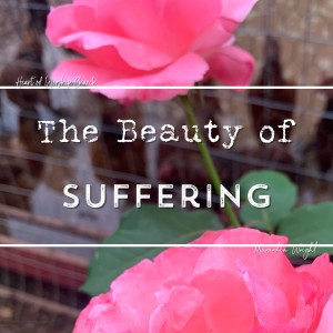 The Beauty of Suffering