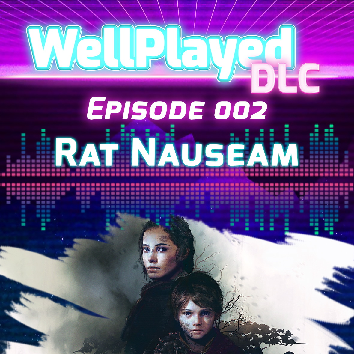 The WellPlayed DLC Podcast Episode 002 – Rat Nauseam