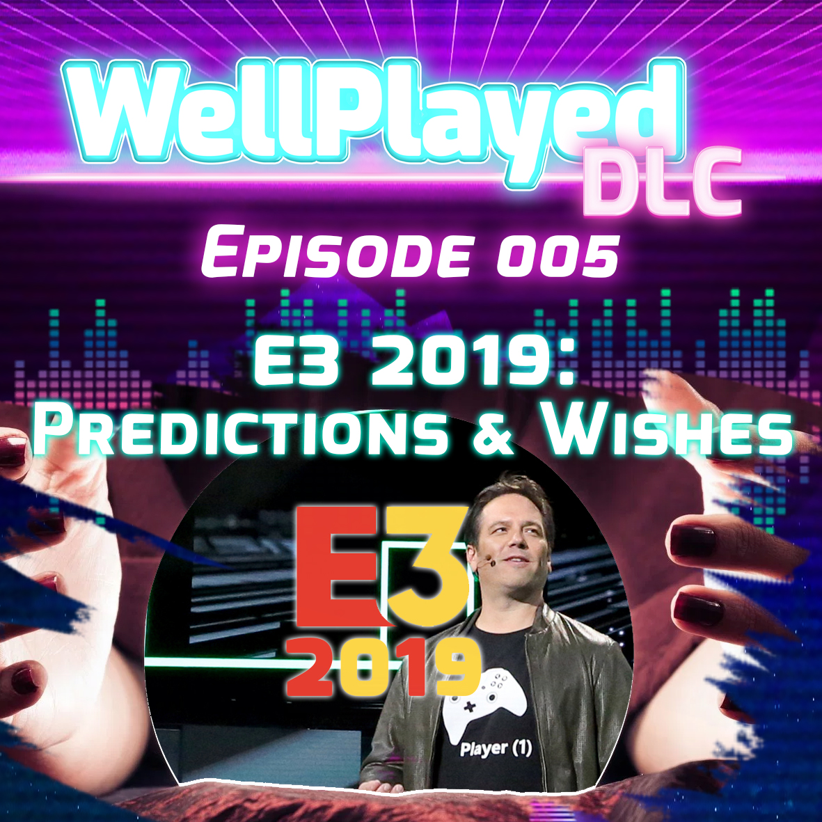 The WellPlayed DLC Podcast Episode 005 – E3 2019: Predictions and Wishes