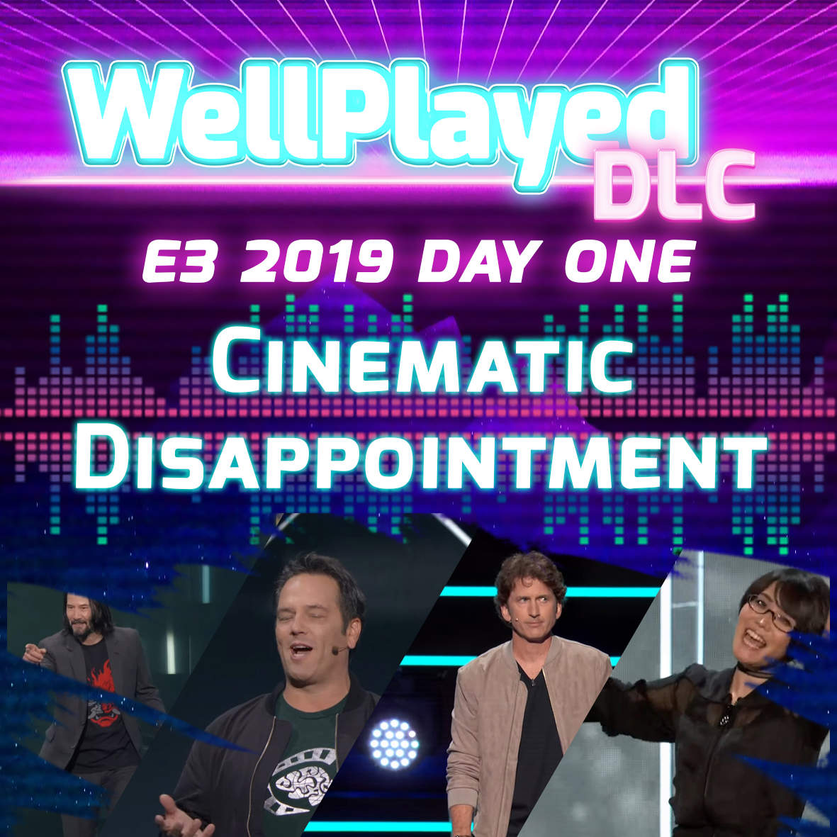 The WellPlayed DLC Podcast E3 Day One – Cinematic Disappointment