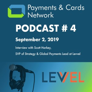 Interview with Scott Harkey, SVP Payments & Strategy at Levvel